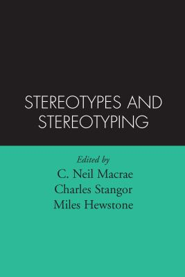 Stereotypes and Stereotyping 9781572300538