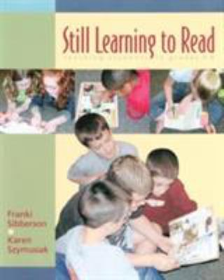 Still Learning to Read: Teaching Students in Grades 3-6 9781571103598