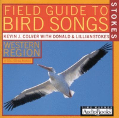 Stokes Field Guide to Bird Songs: Western Region 9781570425882