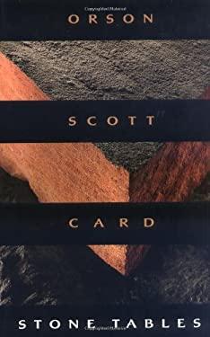 Stone Tables - Card, Orson Scott