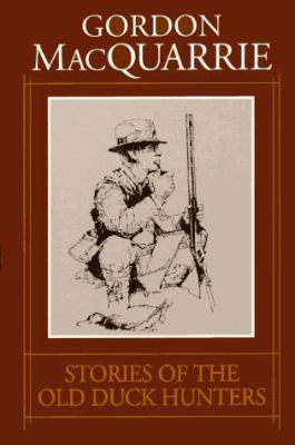 Stories of the Old Duck Hunters 9781572230033