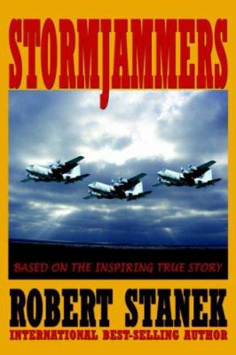 Stormjammers: The Extraordinary Story of Electronic Warfare Operations in the Gulf War 9781575450834
