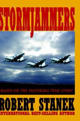 Stormjammers: The Extraordinary Story of Electronic Warfare Operations in the Gulf War (Collector's Edition) 9781575450841