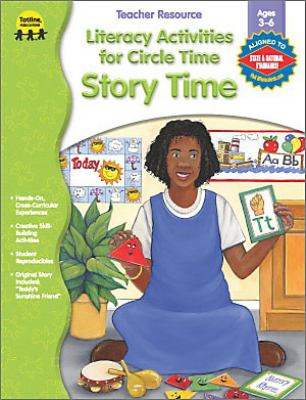 Story Time Literacy Activities for Circle Time 9781570294808
