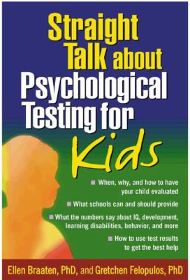 Straight Talk about Psychological Testing for Kids 9781572307872