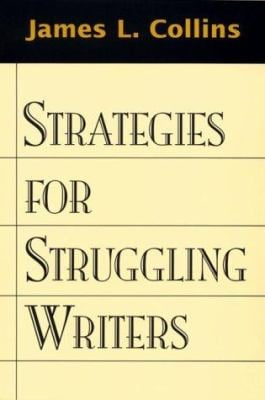 Strategies for Struggling Writers 9781572302990