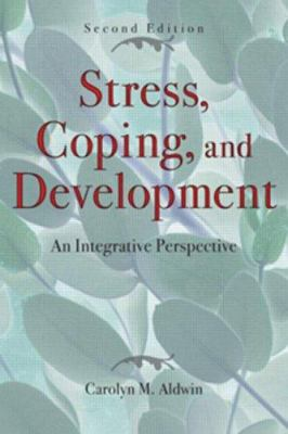 Stress, Coping, and Development: An Integrative Perspective 9781572308404