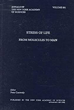 Stress of Life: From Molecules to Man 9781573311168