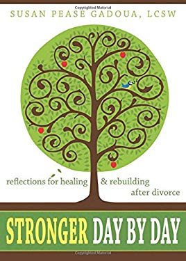 Stronger Day by Day: Reflections for Healing & Rebuilding After Divorce 9781572248090
