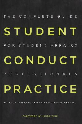 Student Conduct Practice: The Complete Guide for Student Affairs Professionals 9781579222864