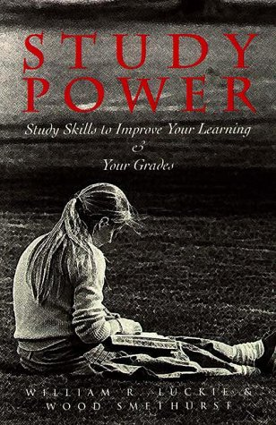 Study Power: Study Skills to Enhance Your Learning and Your Grades 9781571290465