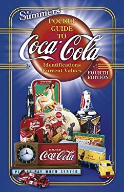 Summers Pocket Guide to Coca-Cola 9781574323504