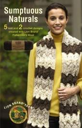 Sumptuous Naturals: 5 Knit and 2 Crochet Designs Created with Lion Brand Fishermen's Wool 10054182