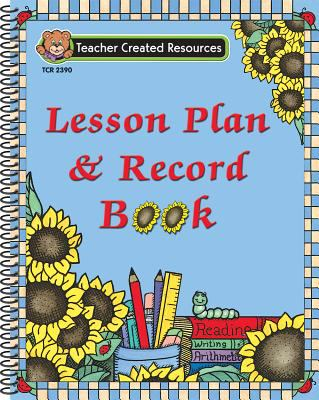Sunflowers Lesson Plan & Record Book 9781576903902