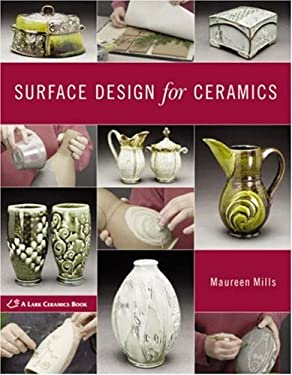 Surface Design for Ceramics 9781579908447