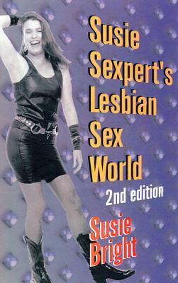 Susie Sexpert's Lesbian Sex World 9781573440776