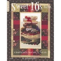 Sweet-16s Darks: 6 Beautiful Quilts Pieced with 1/16 Yard Cuts 9781574216301