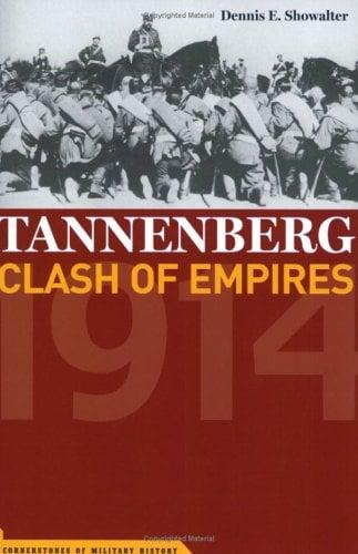 Tannenberg: Clash of Empires, 1914 9781574887815