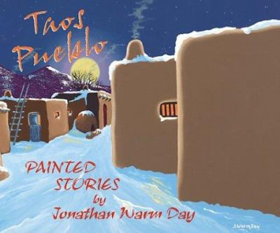 Taos Pueblo Painted Stories 9781574160802
