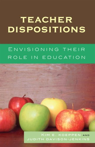 Teacher Dispositions: Envisioning Their Role in Education 9781578865833