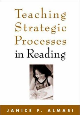 Teaching Strategic Processes in Reading 9781572308060