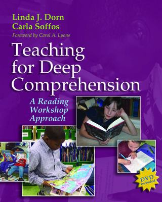 Teaching for Deep Comprehension: A Reading Workshop Approach [With DVD] 9781571104038