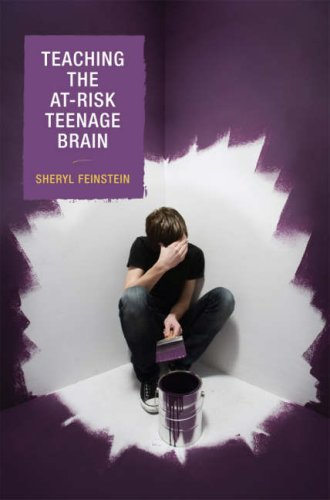 Teaching the At-Risk Teenage Brain 9781578866472