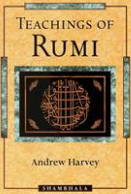 Teachings of Rumi 9781570623462