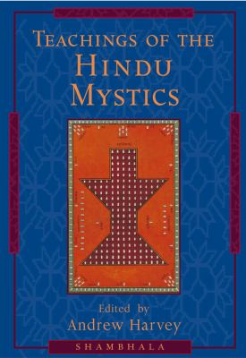 Teachings of the Hindu Mystics 9781570624490