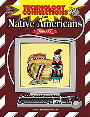 Technology Connections for Native Americans 9781576903988