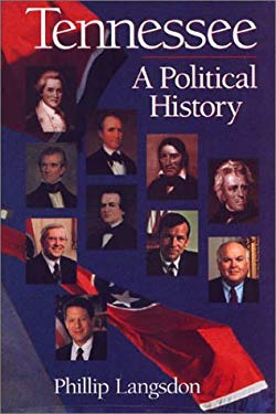 Tennessee: A Political History 9781577361251