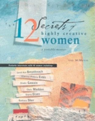 The 12 Secrets of Highly Creative Women 9781573241410