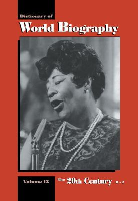 The 20th Century O-Z: Dictionary of World Biography 9781579580483
