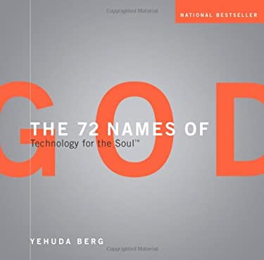 The 72 Names of God: Technology for the Soul 9781571891358