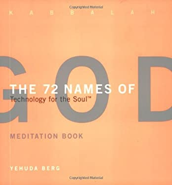 The 72 Names of God Meditation Book: Technology for the Soul 9781571892331