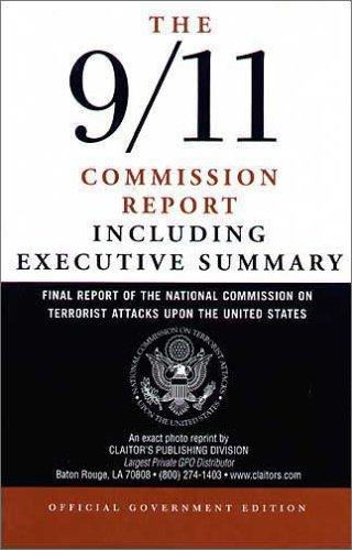 The 9/11 Commission Report: Final Report of the National Commission on Terrorist Attacks Upon the United States Including the Executive Summary 9781579809676