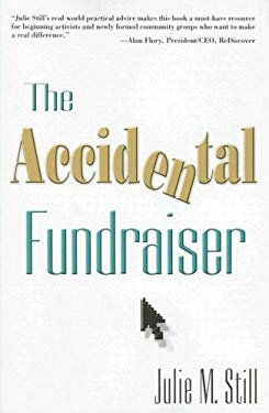 The Accidental Fundraiser 9781573872638
