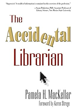 The Accidental Librarian 9781573873383