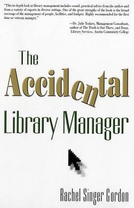 The Accidental Library Manager 9781573872102