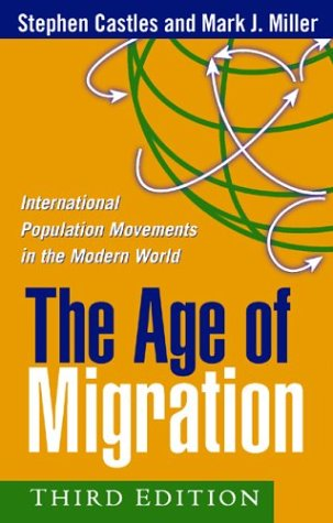 The Age of Migration, Third Edition: International Population Movements in the Modern World 9781572309005