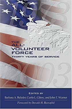 The All-Volunteer Force: Thirty Years of Service 9781574889192