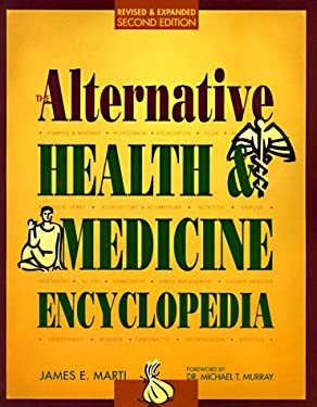 The Alternative Health & Medicine Encyclopedia 9781578590209