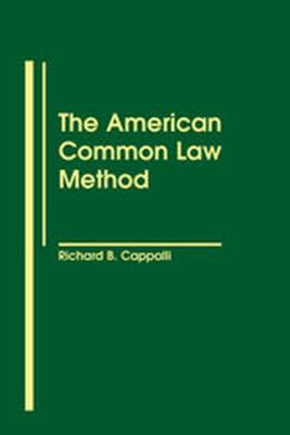 The American Common Law Method 9781571050410