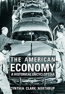 American Economy : A Historical Encyclopedia