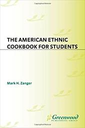 The American Ethnic Cookbook for Students