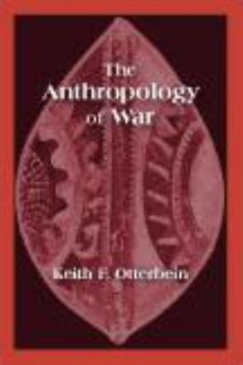 The Anthropology of War 9781577666073