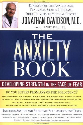 The Anxiety Book: Developing Strength in the Face of Fear 9781573222372