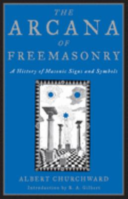 The Arcana of Freemasonry 9781578633388
