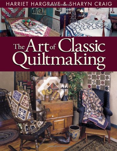 Art of Classic Quiltmaking - Print on Demand Edition 9781571200709