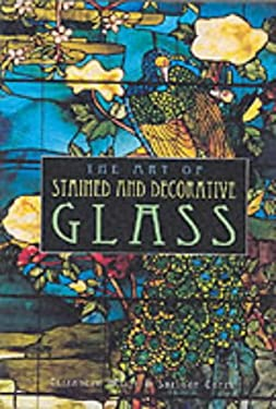 The Art of Stained & Decorative Glass 9781577170372